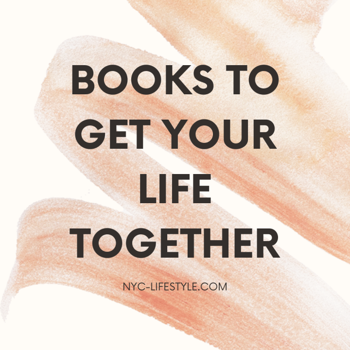 Books to Get Your LifeTogether