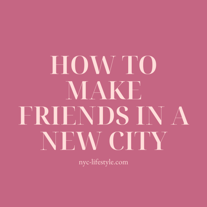 How to Make Friends in a NewCity