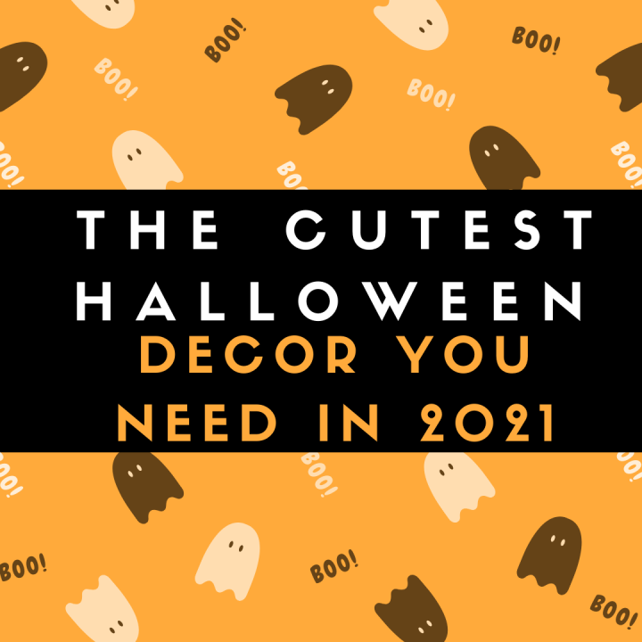 The Cutest Halloween Decor You Need in2021